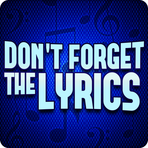 Dont Forget the Lyrics 1.2.5 APK Mod for android Download android app
